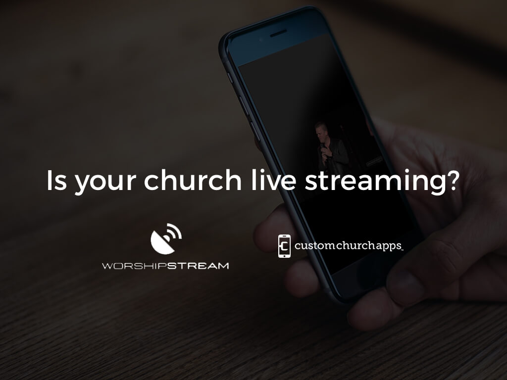 Is your church live streaming?