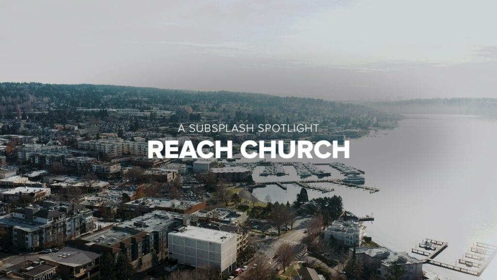 Reach Church Spotlight